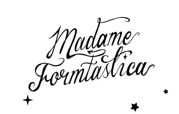 Madame Formtastica