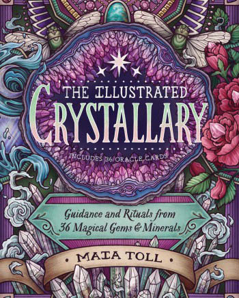 House of Formlab The Illustrated Crystallary by Maia Toll